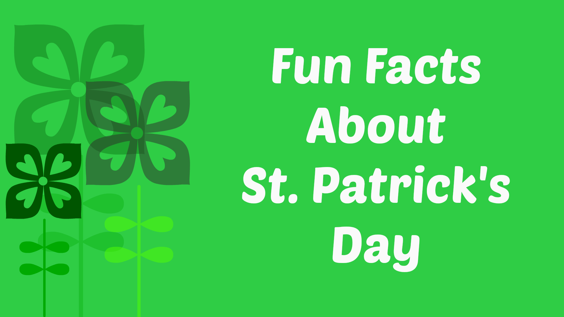 facts about saint patricks day St patrick's day: facts, history and traditions for the irish holiday by jason le miere @jasonlemiere on 03/15/17 at 11:10 am millions of people around the world.